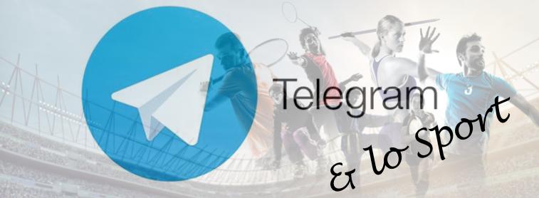 Telegram & Sport, una nuova sfida per la comunicazione