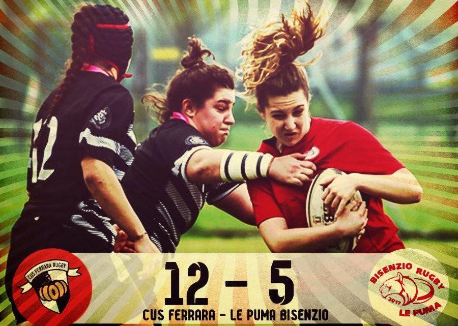 Cus Ferrara – Le Puma Bisenzio Rugby, il grande cuore della ragazze di Campi